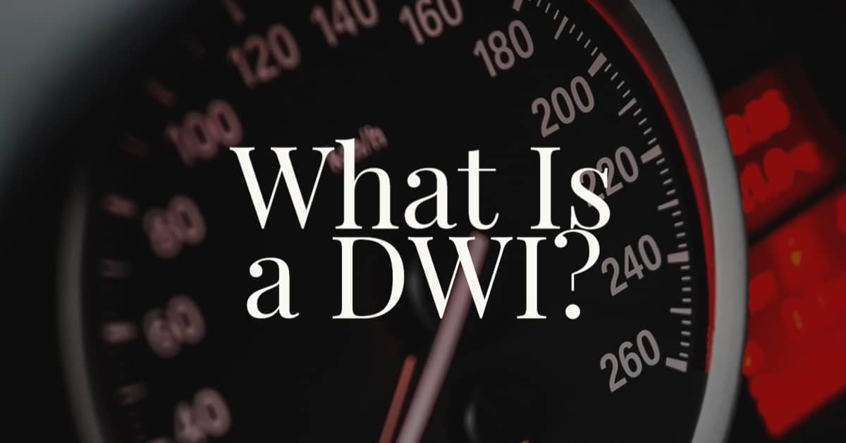 What Is a DWI?
