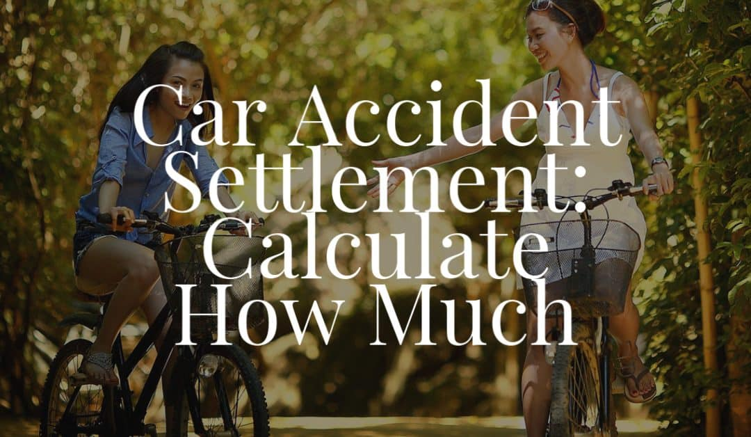 Car Accident Settlement Calculate How Much